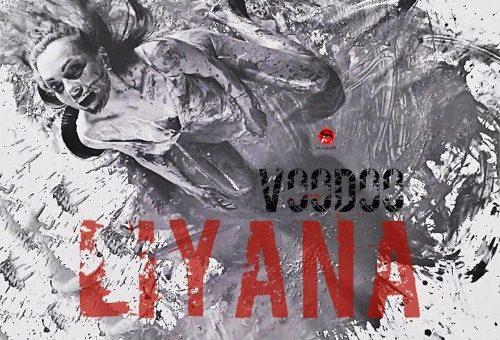 LIYANA - Voodoo - ЛИЯНА - Вуду