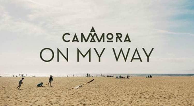 Cammora - On My Way