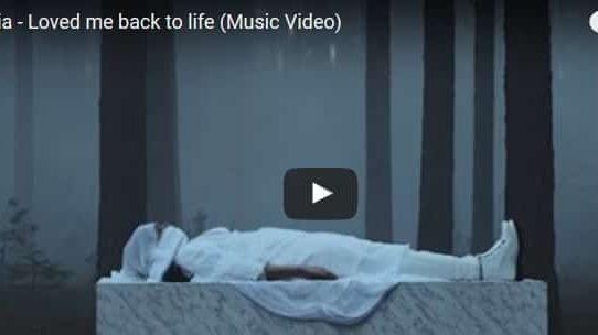 Sia - Loved me back to life
