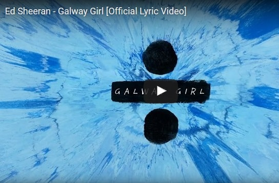Ed Sheeran – Galway Girl