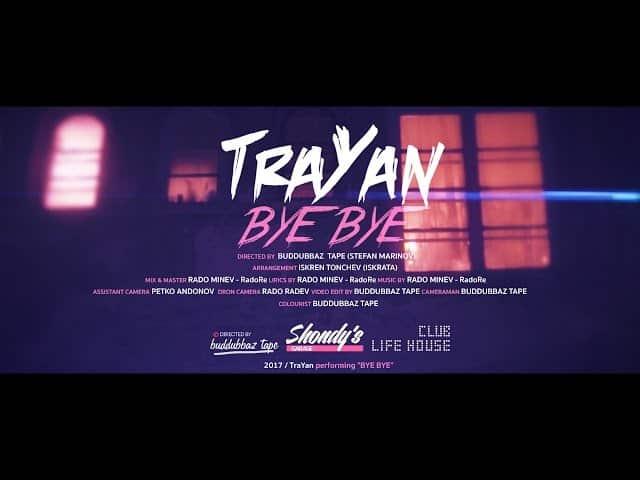 TraYan – Bye Bye