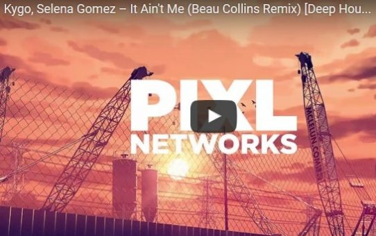 Kygo, Selena Gomez – It Ain't Me (Beau Collins Remix)
