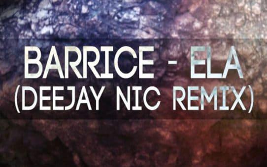 Barrice - Ela (Deejay Nic remix)