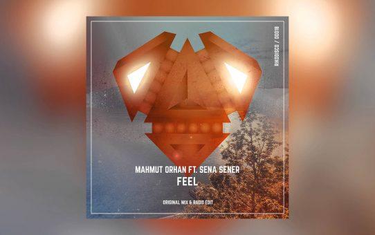 Mahmut Orhan - Feel feat. Sena Sener