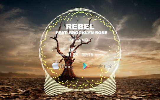 Rebel feat Brooklyn Rose - Missing
