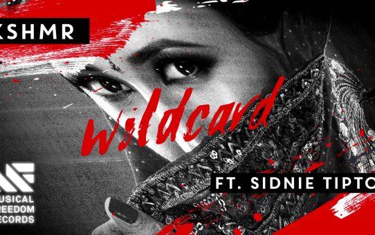 KSHMR - Wildcard (feat. Sidnie Tipton)