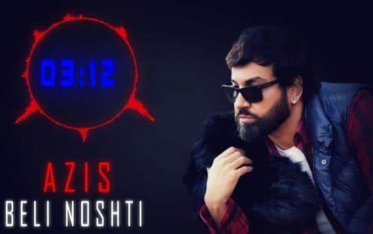 AZIS - BELI NOSHTI