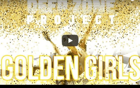 Deep Zone Project - Golden Girls