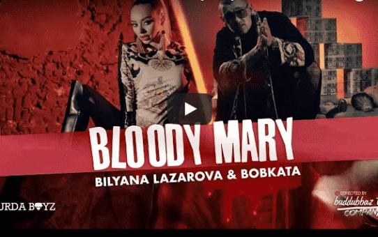 BILYANA LAZAROVA x BOBKATA - Bloody Mary