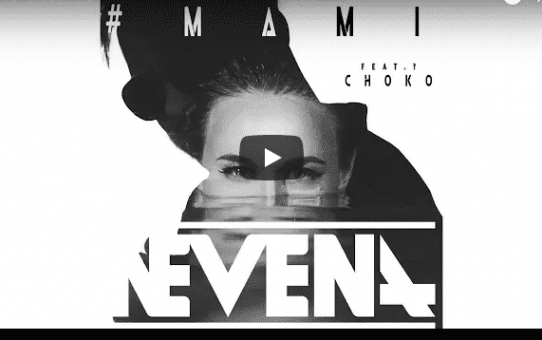 NEVENA feat. CHOKO - #MAMI
