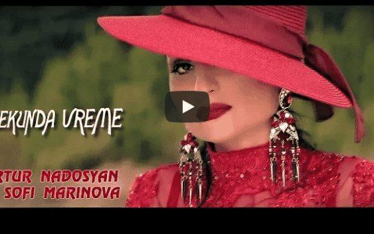 Artur Nadosyan ft Sofi Marinova - Sekunda Vreme