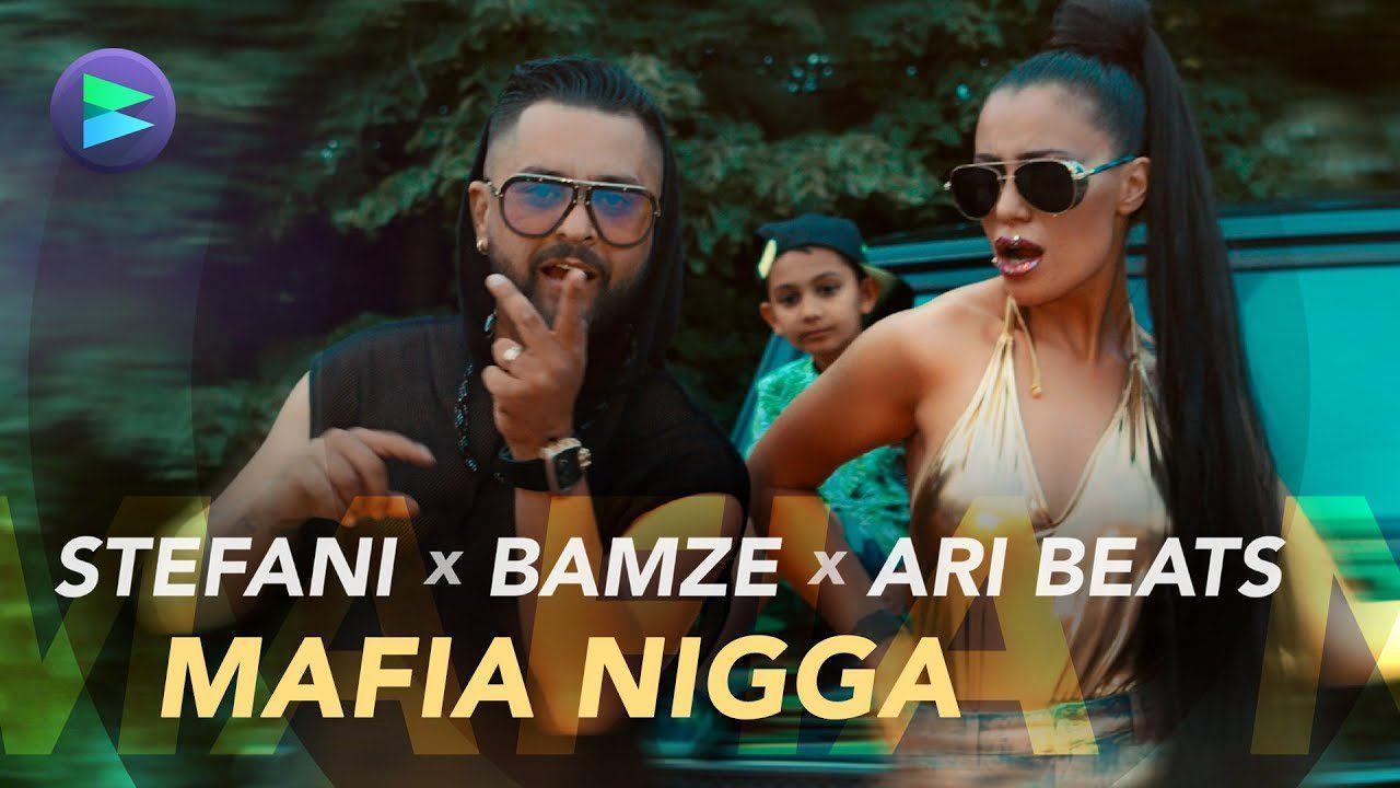 Stefani x Bamze x Ari Beats - Mafia Nigga