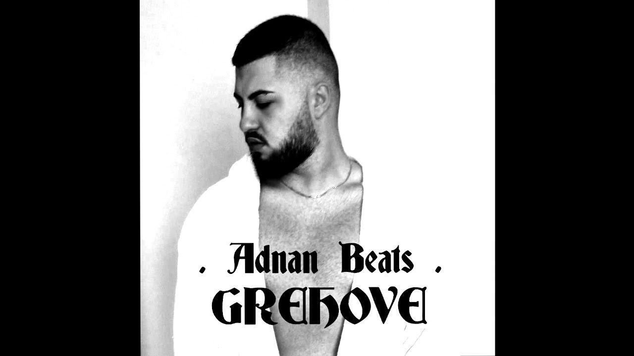 Adnan Beats - Grehove