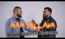 ADNAN BEATS ft DJOSHKUN RAP TALLAVA 4K