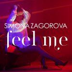 SIMONA ZAGOROVA FEEL ME OFFICIAL VIDEO