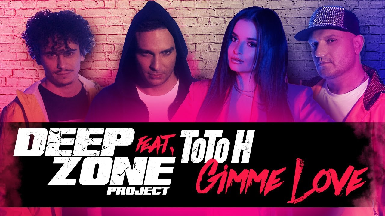 DEEP-ZONE-Project-feat-ToTo-H-Gimme-Love