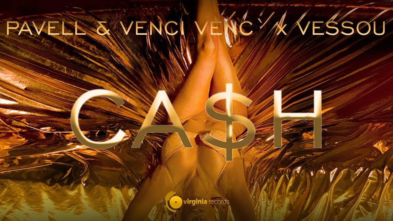 Pavell-Venci-Venc-x-VessoU-Cash-Official-Video