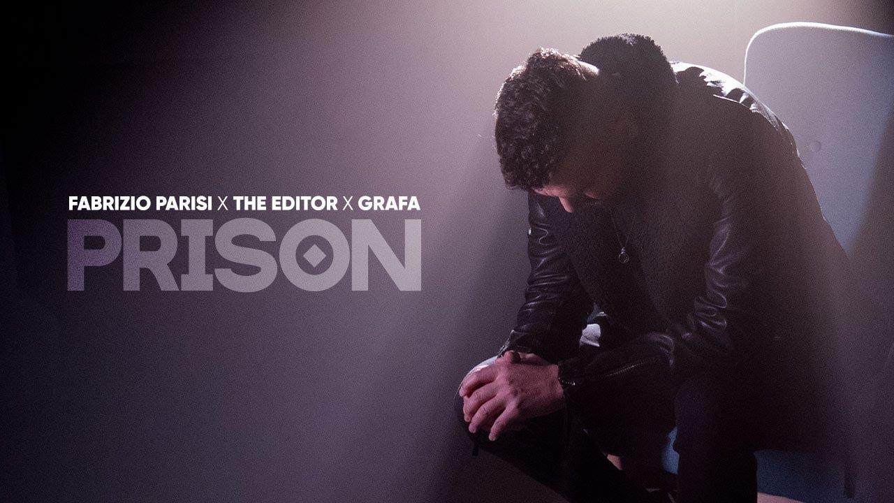 FABRIZIO-PARISI-X-THE-EDITOR-X-GRAFA-PRISON-official-video
