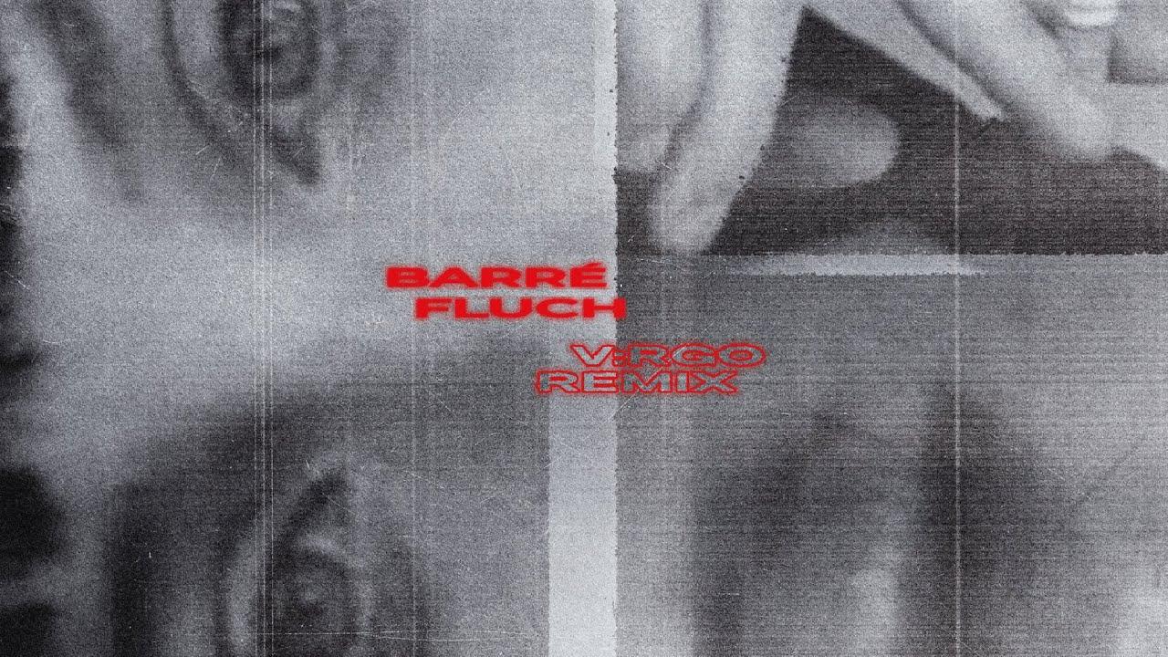 VRGO-Barr-FLUCH-Remix